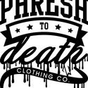 PHRESHTODEATH Clothing Co.