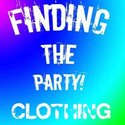 Finding The Party Clothing