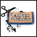 Cutting For A Purpose
