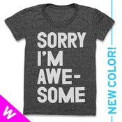 Image of SORRY IM AWESOME (WOMEN) (BLACK)