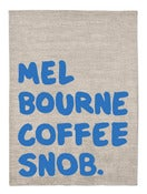 Image of iconic coffee snob tea towel