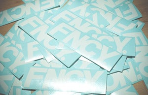 "Image of ""FNCY"" WHITE DECAL"