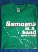 "Image of ""Samoans Is A Band From Cardiff"" Tee"