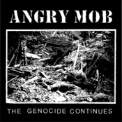 "Image of ANGRY MOB ""The Genocide Continues"" 12"""