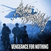 Image of Blunt Force Trauma - Vengeance For Nothing (2012)