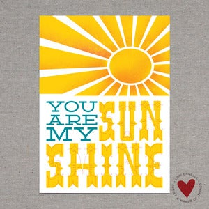 Image of You Are My Sunshine — 5x7 Print