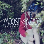 "Image of MOOSE BLOOD 'BOSTON // ORLANDO' 8"" + TSHIRT"