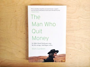 Image of The Man Who Quit Money by Mark Sundeen