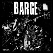 "Image of BARGE ""No Gain"" 7"""