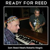 Image of Ready For Reed-Sam Reed Meets Roberto Magris-JM-006 (New Release)