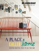Image of A Place Called Home - Mr Jason Grant - Signed Copy