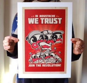Image of In Moustache we trust A3 Print