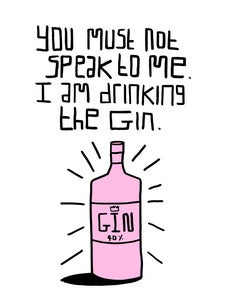 Image of I am Drinking the Gin! - A5 Risograph
