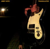 Image of Jimmy Vapid - Triangulator 7""