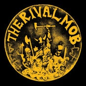 Image of The Rival Mob - Mob Justice LP