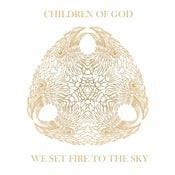 "Image of Children Of God ""We Set Fire to The Sky"" LP Euro Press White jacket"