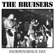 Image of The Bruisers - Independence Day LP
