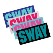Image of SWAY (BAMN) - STKR - SUMMR 2013 - 2 for $4