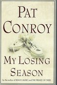Image of <i>My Losing Season</i><br>Pat Conroy<br>