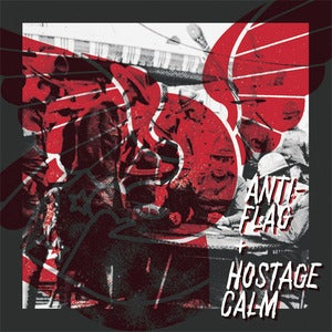 Image of Hostage Calm / Anti-Flag - Split 7""