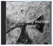 "Image of B!167 Sleep Museum ""Parra"" CD"