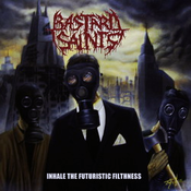 Image of BASTARD SAINTS Inhale the futuristic filthness CD