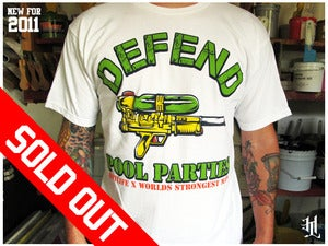Image of *SOLD OUT*HOTLIFE - &quot;DEFEND POOL PARTIES&quot; 