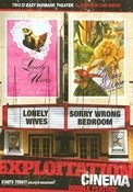 Image of EXPLOITATION CINEMA: LONELY WIVES + SORRY WRONG BEDROOM