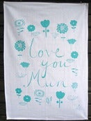 Image of Love You Mum tea towel in aqua green