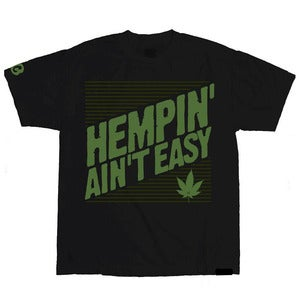 "Image of ""Hempin Ain't Easy"" t-shirt"