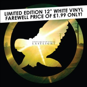 Image of Our Time Down Here 'Last Light' 12&quot; White Vinyl