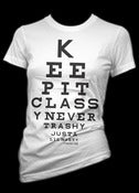 Image of Keep Classy T-Shirt Style #3189