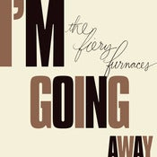 Image of The Fiery Furnaces - I'm Going Away (vinyl)