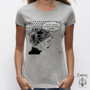 Image of T-shirt I am not afraid to walk this world alone - gris