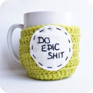 Image of Funny Coffee Mug Do Epic Shit crochet handmade 
