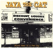 Image of Jaya The Cat : First Beer Of A New Day CD