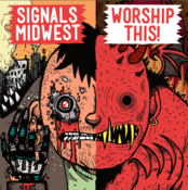 "Image of Signals Midwest/Worship This ""Split"" 7inch"