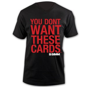 Image of You Dont Want These Cards - Black Vneck