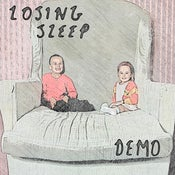 Image of Losing Sleep - 'Demo' CD