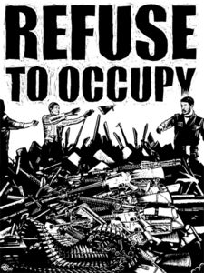 "Image of Refuse to Occupy - 18""x24"" Serigraph"