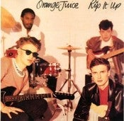Image of Orange Juice - Rip It Up