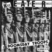 Image of .E.A.T.E.R. - Doomsday Troops 7&quot; EP