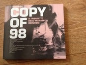 Image of Copy of 98: A Tribute To Dead Man Ray's Berchem CD