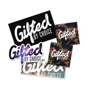Image of Gifted By Choice Sticker Pack #1