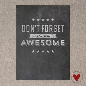 Image of Be Awesome — 5x7 Print