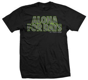 Image of Aloha For Days Tee