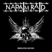 Image of Napalm Raid - Mindless Nation