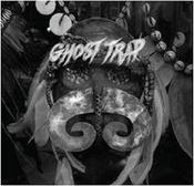 Image of Ghost Trap 7""