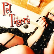Image of Pet Tigers CD - PRE-ORDER