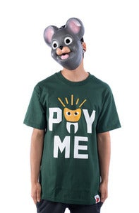 Image of Pay Me Tee - Green
